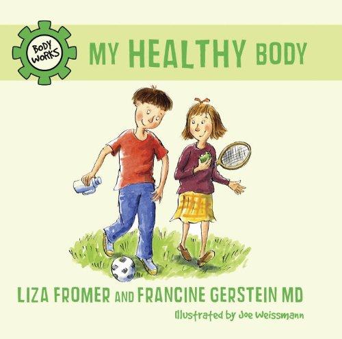 Descargar Libros Formato My Healthy Body (Body Works) Todo Epub