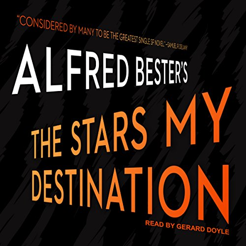 The Stars My Destination Audio-destination