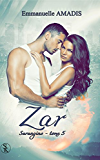 Sarangins 5: Zar