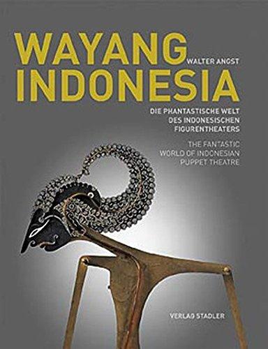 Wayang Indonesia: Die phantastische Welt des Indonesischen Figurentheaters