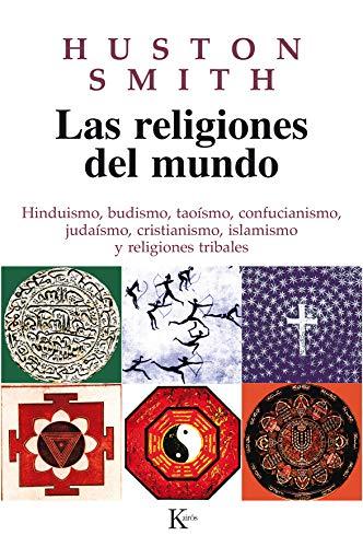 Las religiones del mundo (Sabiduría Perenne) por Huston Smith