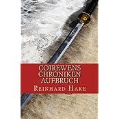 Coirewens Chroniken - Aufbruch