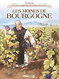 Vinifera - Les Moines de Bourgogne par Éric Corbeyran