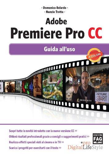 Adobe Premiere Pro CC  Guida all'uso