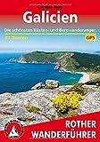 Galicien: Die schönsten Küsten- und Bergwanderungen. 51 Touren. Mit GPS-Tracks (Rother Wanderführer) - Cordula Rabe