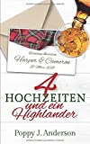 Vier Hochzeiten und ein Highlander (Just married, Band 2) - Poppy J. Anderson