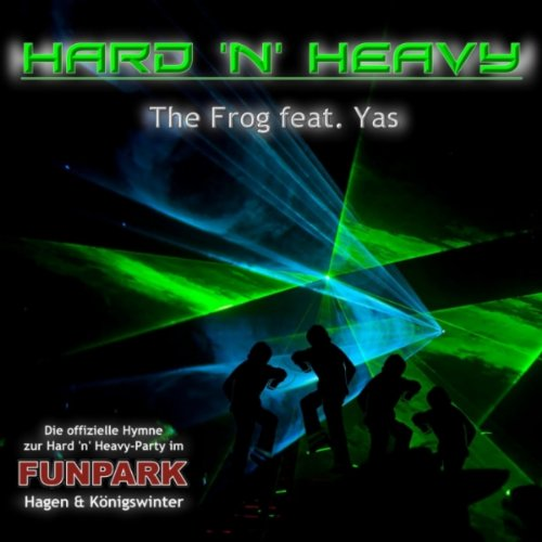 Hard & Heavy (feat. Yas) [Original Mix]