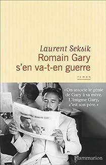 Romain Gary s'en va-t-en guerre par Seksik