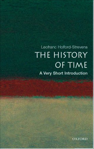 The History of Time: A Very Short Introduction (Very Short Introductions) (English Edition) por Leofranc Holford-Strevens