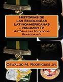 Historias de las Sexologias Latinoamericanas - volumen IV: Histórias das Sexologias Brasileiras V