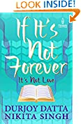 #10: If It's Not Forever It's Not Love
