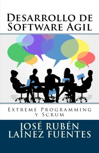 Desarrollo de software ágil: extreme programming y scrum