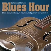 Blues Hour (One Hour of Fantastic Blues-Instrumentals)