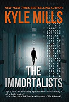 The Immortalists by [Mills, Kyle]