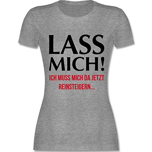 Statement Shirts - Lass mich! Ich muss mich da jetzt reinsteigern - tailliertes Premium T-Shirt mit Rundhalsausschnitt für Damen Grau Meliert