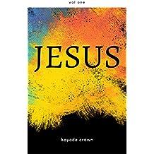Jesus: Vol One