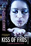 Buchinformationen und Rezensionen zu Kiss of Frost (Mythos Academy Book 2) (English Edition) von Jennifer Estep