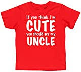 Best Uncle Shirt For Kids - Hippowarehouse If You Think I'm Cute You Should Review