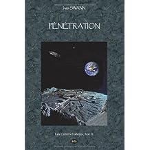 Penetration by Ingo Swann (June 15,2011)
