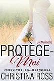 Telecharger Livres Protege Moi Un Mariage (PDF,EPUB,MOBI) gratuits en Francaise