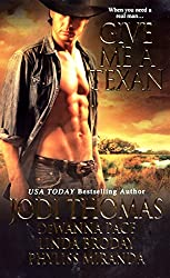 Give Me A Texan (Zebra Historical Romance)