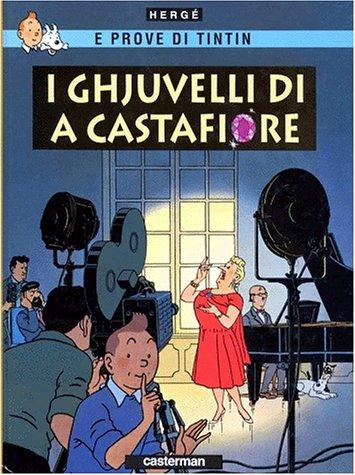 I Ghjuvelli di a Castafiore (Les Bijoux de la Castafiore en langue corse) par Hergé