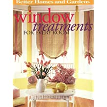 Window Treatments for Every Room (Better Homes & Gardens Decorating)