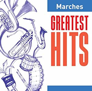 Greatest Hits:Marches [Import anglais]