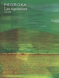 Les équinoxes - tome 1 - Les équinoxes (édition spéciale)