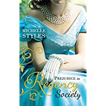 Prejudice in Regency Society: An Impulsive Debutante / A Question of Impropriety (Mills & Boon M&B)