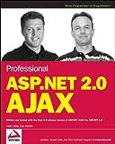 Professional ASP.NET 2.0 AJAX (Programmer to Programmer)
