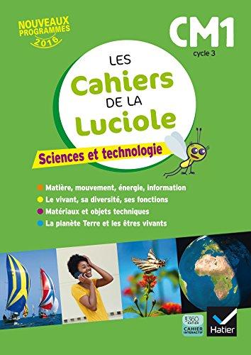 Les cahiers de la Luciole - Sciences CM1 d. 2017