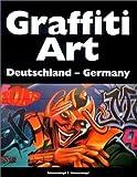 Graffiti Art, Bd.1, Deutschland, Germany