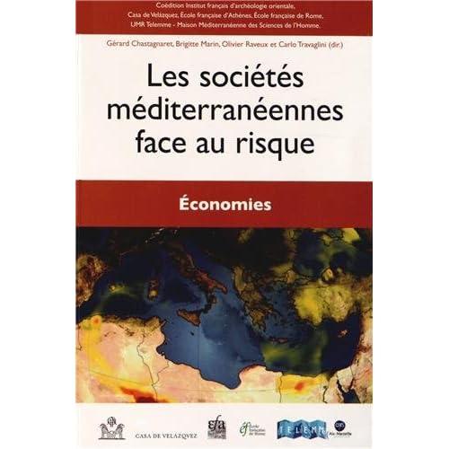 Les sociétés méditerranéennes face au risque : Economies