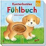 Kunterbuntes Fühlbuch - Barbara Jelenkovich