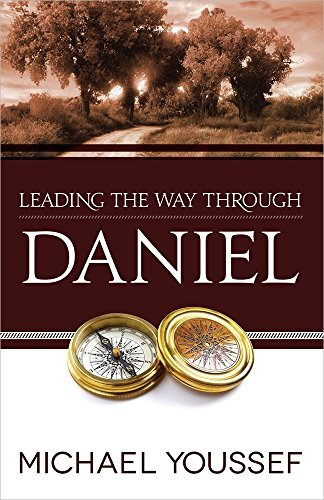 Leading the Way Through Daniel (Leading the Way Through the Bible) by Michael Youssef (2012-10-01)