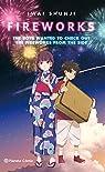 Fireworks spin off (Novela) par Shunji