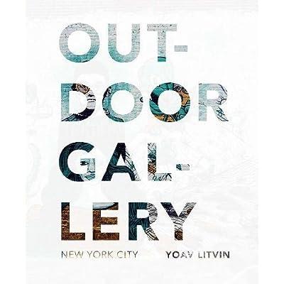 Outdoor Gallery New York city