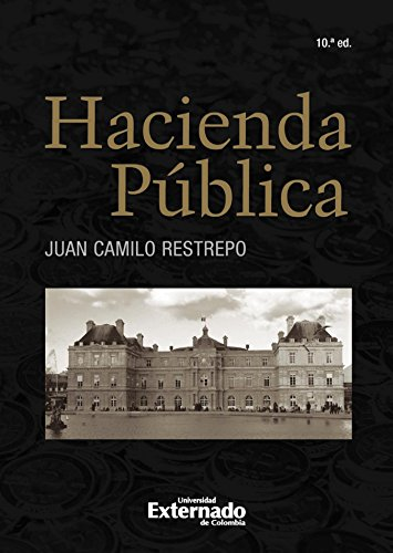 Hacienda Pública: 10 Edición (Spanish Edition)