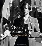 Vivian Maier: Street Photograp...