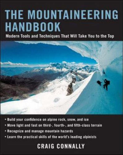 The Mountaineering Handbook: Modern Tools and Techniques That Will Take You to the Top por Craig Connally