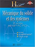 Mécanique du solide et des systèmes 2e année MP-MP*/PC-PC*