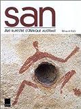 San. Art rupestre d'Afrique australe
