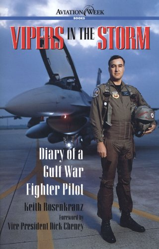 Vipers in the Storm: Diary of a Gulf War Fighter Pilot (Aviation Week Books) (English Edition)