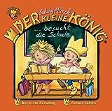 Der kleine König:  besucht die Schule  Nr. 24