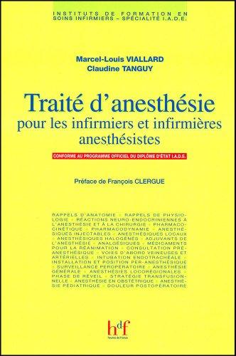 Traité d'anesthésie pour les infirmiers et infirmières anesthésistes