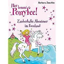 Zauberhafte Abenteuer im Feenland: Hier kommt Ponyfee!