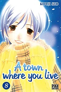 A town where you live Edition simple Tome 8