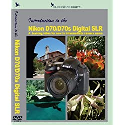 Introduction to the NIKON D70/D70s Digital SLR