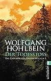 Wolfgang Hohlbein: Der Todesstoß - Chronik der Unsterblichen